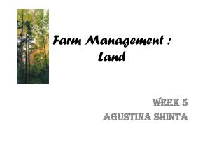 Farm Management : Land