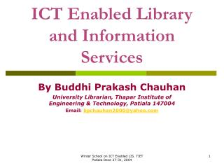 ICT Enabled Library and Information Services