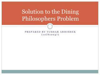 Solution to the Dining Philosophers Problem