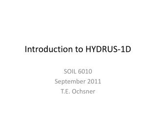 Introduction to HYDRUS-1D