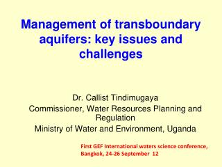 Management of  transboundary  aquifers: key issues and challenges