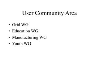 User Community Area