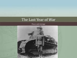 The Last Year of War
