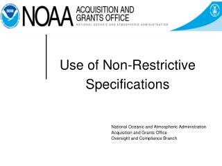 Use of Non-Restrictive Specifications