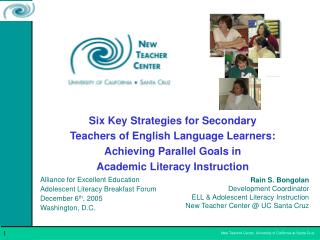 Six Key Strategies for Secondary  Teachers of English Language Learners:  Achieving Parallel Goals in  Academic Literacy