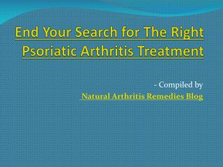 End Your Search for The Right Psoriatic Arthritis Treatment