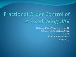 Fractional Order Control of  A Fixed-Wing UAV