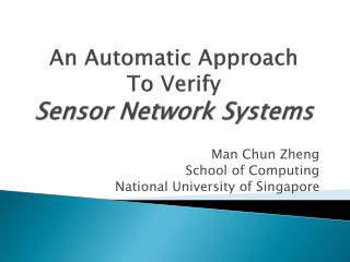 An Automatic Approach  To Verify  Sensor Network Systems