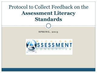 Protocol to Collect Feedback on the  Assessment Literacy Standards