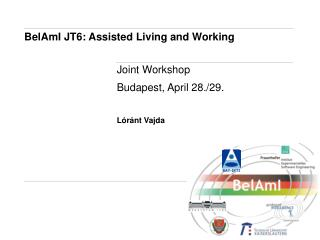 BelAmI JT6: Assisted Living and Working