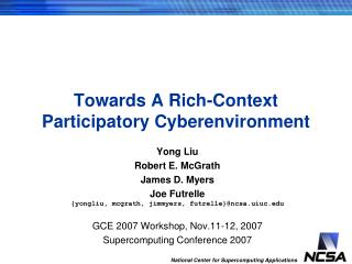 Towards A Rich-Context Participatory Cyberenvironment