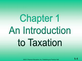 AN INTRODUCTION TO TAXATION  (1 of 2)