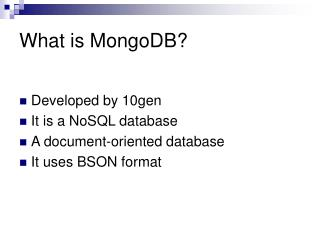What is MongoDB?