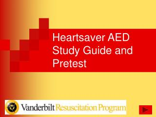 Heartsaver AED Study Guide and Pretest