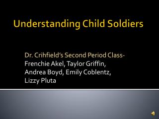 Understanding Child Soldiers