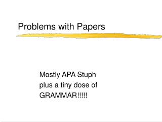 Problems with Papers