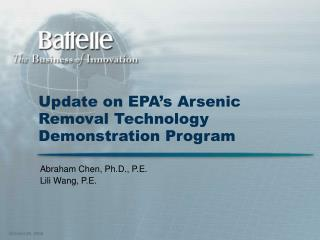 Update on EPA's Arsenic Removal Technology Demonstration Program