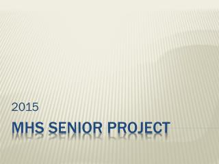 MHS Senior Project