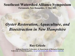 Southeast Watershed Alliance Symposium Portsmouth, New Hampshire, 11 May 2011