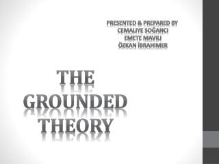 THE  GROUNDeD  THEORY