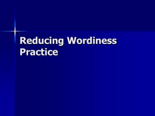 Reducing Wordiness Practice