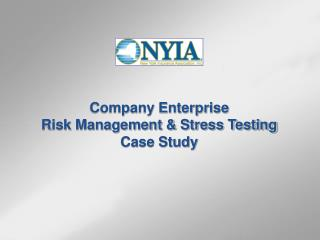 Company Enterprise Risk Management & Stress Testing Case Study