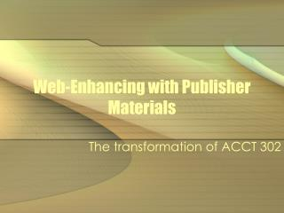 Web-Enhancing with Publisher Materials