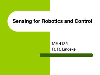 Sensing for Robotics and Control