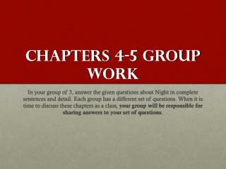 CHAPTERS 4-5 GROUP WORK