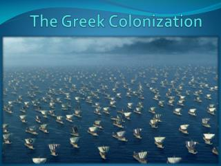 The  Greek Colonization