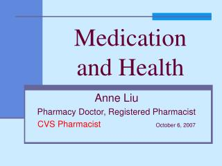 Medication  and Health