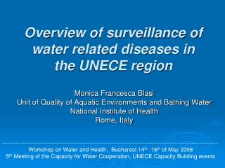 Overview of surveillance of water related diseases in the UNECE region