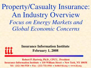 Property/Casualty Insurance: An Industry Overview Focus on Energy Markets and Global Economic Concerns