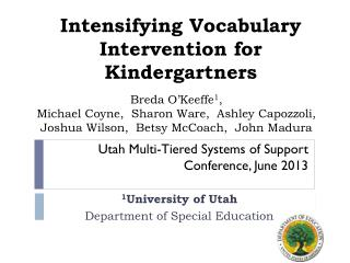 Intensifying Vocabulary Intervention for Kindergartners