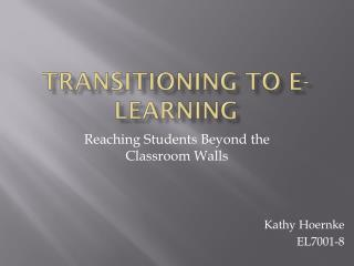Transitioning to E-learning