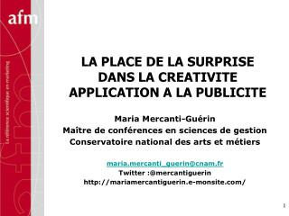 LA PLACE DE LA SURPRISE DANS LA CREATIVITE APPLICATION A LA PUBLICITE