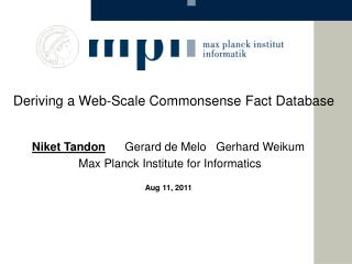 Deriving a Web-Scale Commonsense Fact Database