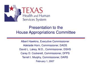 Presentation to the House Appropriations Committee