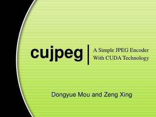 Dongyue Mou and Zeng Xing