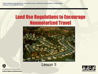Land Use Regulations to Encourage Nonmotorized Travel