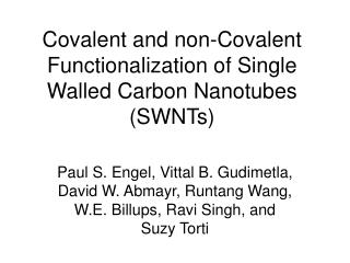 Covalent and non-Covalent Functionalization of Single Walled Carbon Nanotubes (SWNTs)