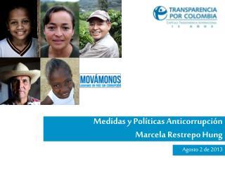 Medidas y Políticas Anticorrupción Marcela Restrepo Hung