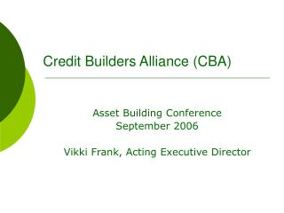 Credit Builders Alliance (CBA)