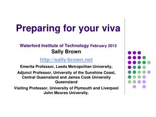 Preparing for your viva Waterford Institute of Technology  February 2013