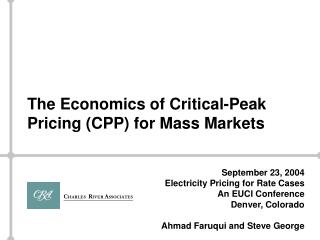 The Economics of Critical-Peak Pricing (CPP) for Mass Markets