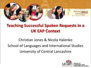 Teaching  Successful Spoken Requests in a UK EAP Context