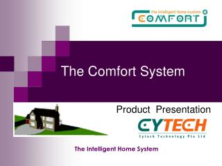 The Comfort System