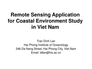 Remote Sensing Application for Coastal Environment Study in Viet Nam
