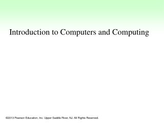 Introduction to Computers and Computing
