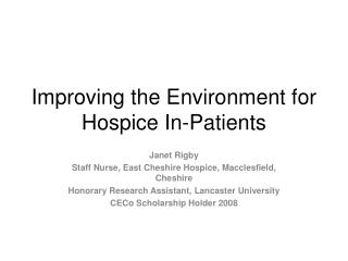 Improving the Environment for Hospice In-Patients